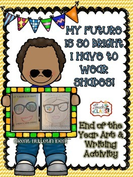 Future So Bright - End of the year writing and art activity