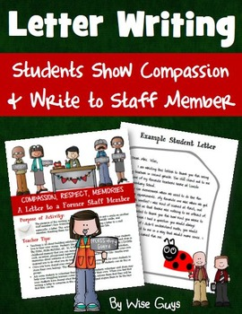 Students write a letter of appreciation to a staff member to show compassion.