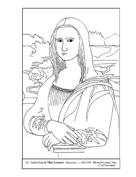 DA VINCI. MONA LISA. COLORING PAGE AND LESSON PLAN IDEAS