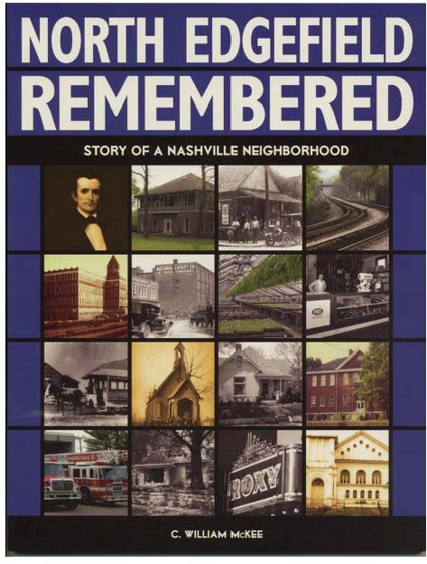 North Edgefield Remembered