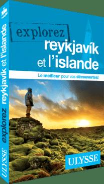 Guide Ulysse Explorez Reykjavik et l'Islande