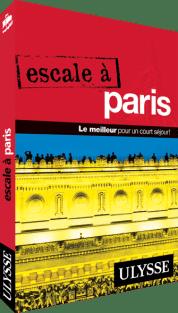 Guide Ulysse Escale à Paris
