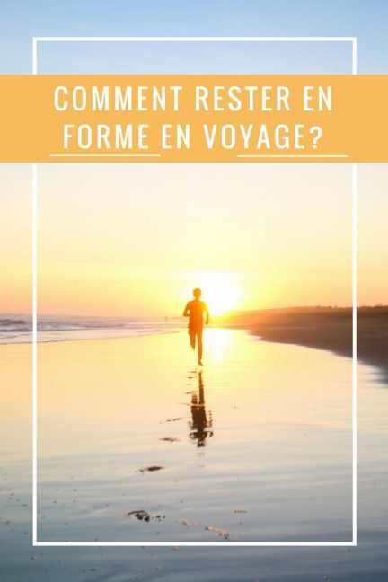 Courir sur la plage: comment rester en forme en voyage