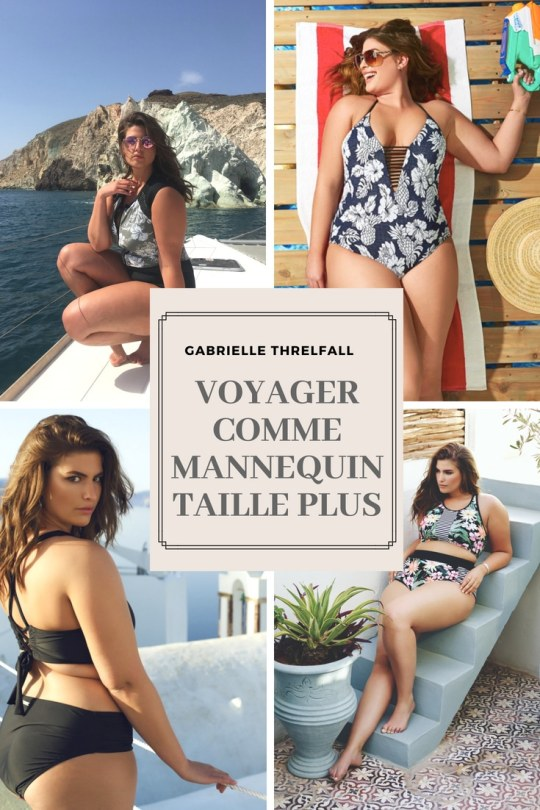 Voyager comme mannequin taille plus
