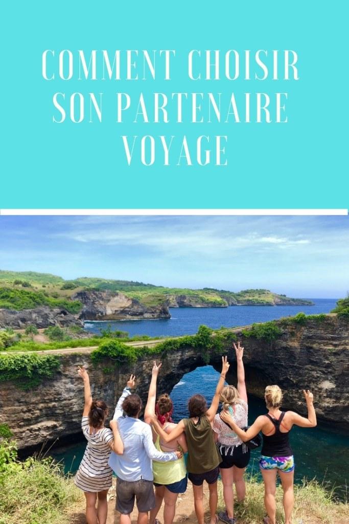 Comment choisir son partenaire de voyage? Trucs et astuces pour avoir du plaisir à l'étranger!