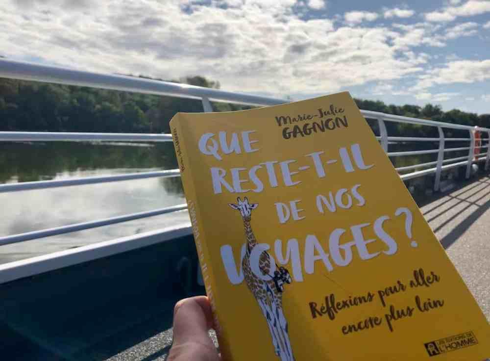Que reste-t-il de nos voyages de Marie-Julie Gagnon
