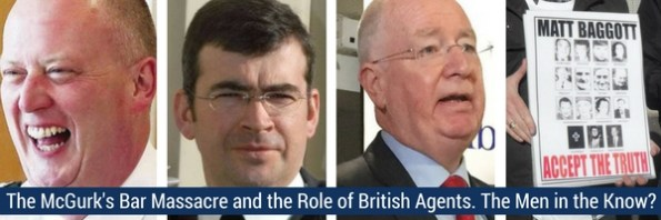 The McGurk's Bar Massacre and the Role of British Agents