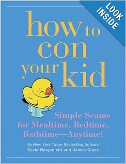 Baby Shower Gift Ideas How to con your kid book