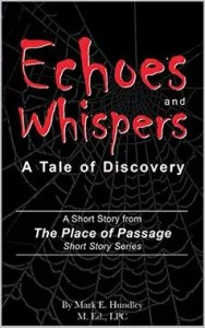 Echoes and Whispers