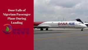 Dana Air Blames Passenger for Door Falling off Plane During Landing