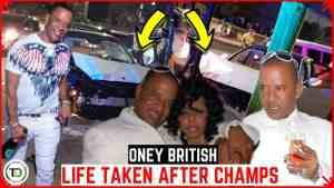 Oney British's Life Taken after Leaving Champs