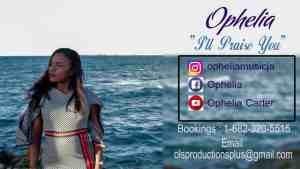 Ophelia- I'll Praise you