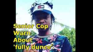 "Police Raises Alarm At Rygin King ""Fully Dunce"" Slang"