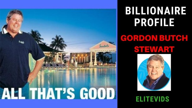 BILLIONAIRE PROFILE: GORDON BUTCH STEWART