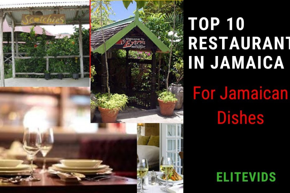 TOP 10 RESTAURANTS IN JAMAICA (For Jamaican Food)