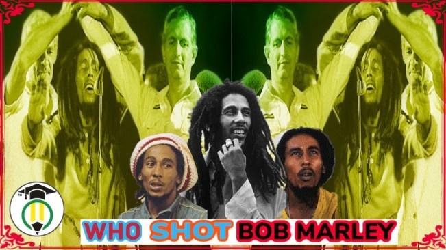 Who Shot Bob Marley?