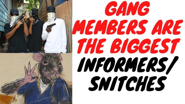 """Criminals Claim """"Informa Fi Dedd"""" But They Are Really The Biggest Informers In Society"""