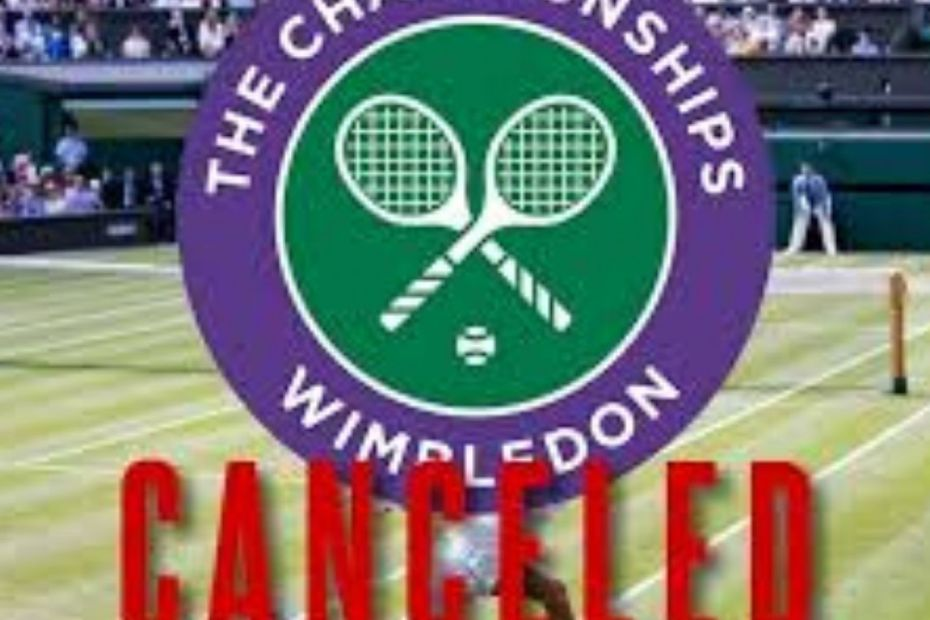 Wimbledon 2020 cancelled