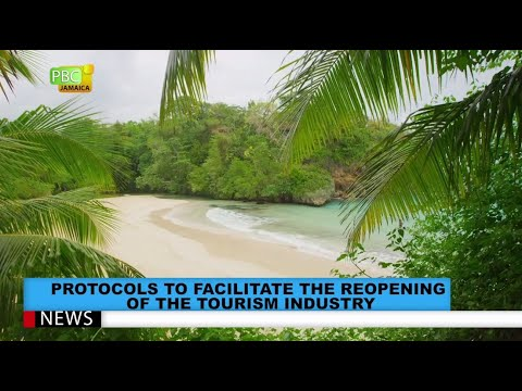 Protocols To Facilitate The Reopening Of The Tourism Industry