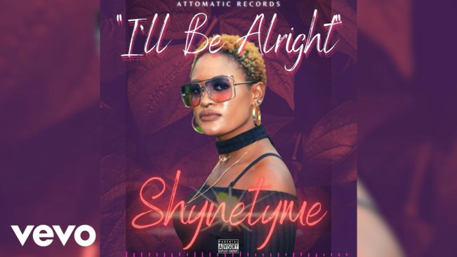 Shynetyme – I'll Be Alright (Official Audio)