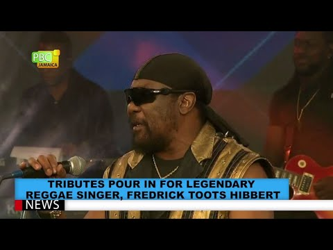 Tributes Pour In For Legendary Reggae Singer, Fredrick Toots Hibbert