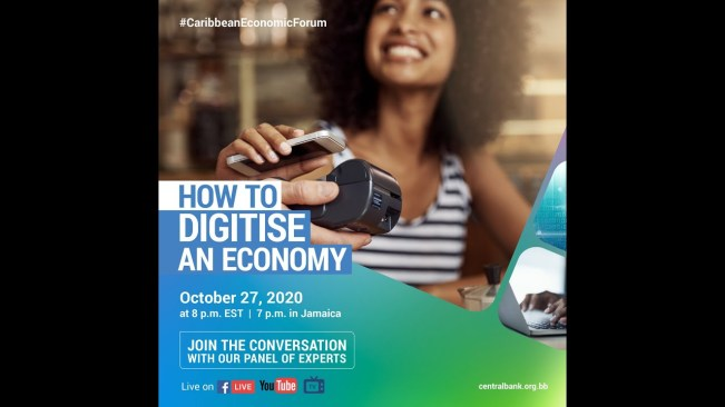 "Caribbean Economic Forum – ""How to Digitise An Economy"" – October 27, 2020"