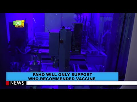 PAHO Will Only Support WHO-Recommended Vaccine