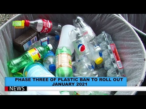 Phase Three Of Plastic Ban To Roll Out January 2021