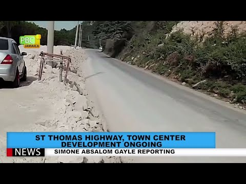 St Thomas Highway, Town Centre Development Ongoing