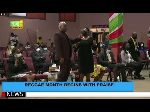 Reggae Month Begins With Praise