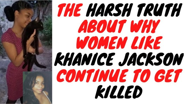 Khanice Jackson Is The Latest But Not The Last Woman To Get Cut Down By A G-Clowna Wasteman