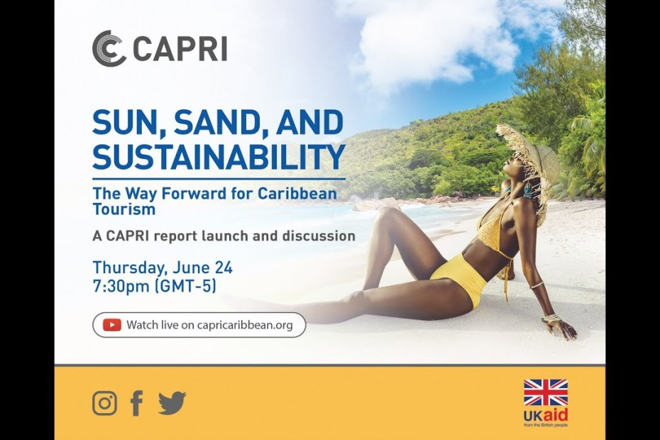 LIVE NOW: Sun, Sand and Sustainability: The Way Forward for Caribbean Tourism