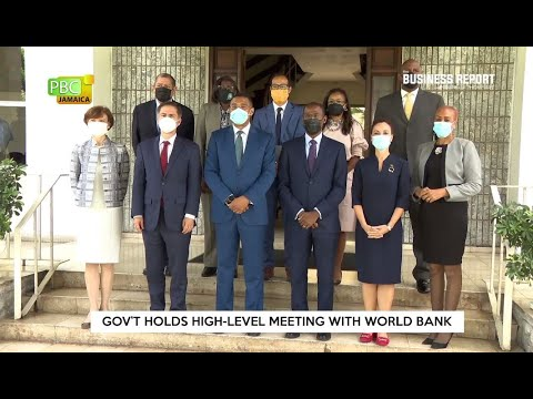 Gov't Holds High Level Meeting With World Bank
