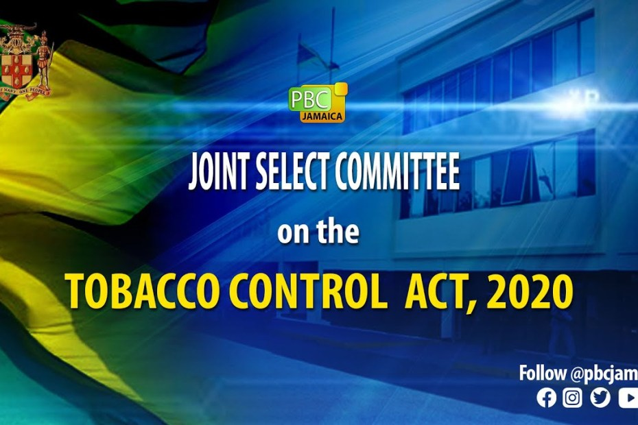Joint select committee on the tobacco control act,2020 -July 27,2021