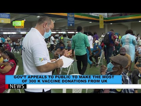 Gov't Appeals To Public To Make The Most Of 300K Vaccine Donations From UK