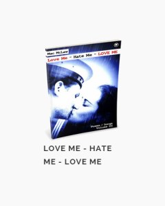"""MacMcLaw - Love Me Hate Me Love Me"" Cover"
