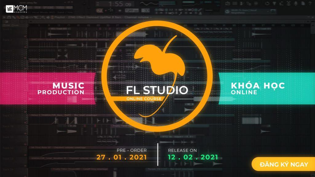 khóa học làm nhạc trên fl studio