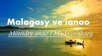 Malagasy ve ianao miandry anao