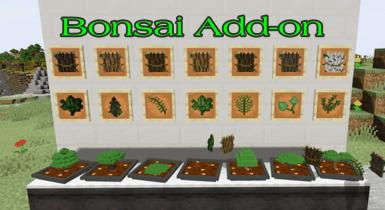 Easy Bonsai Addon for Minecraft Pe