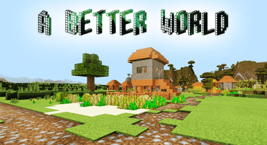 A Better World Pack for Minecraft [16×16]