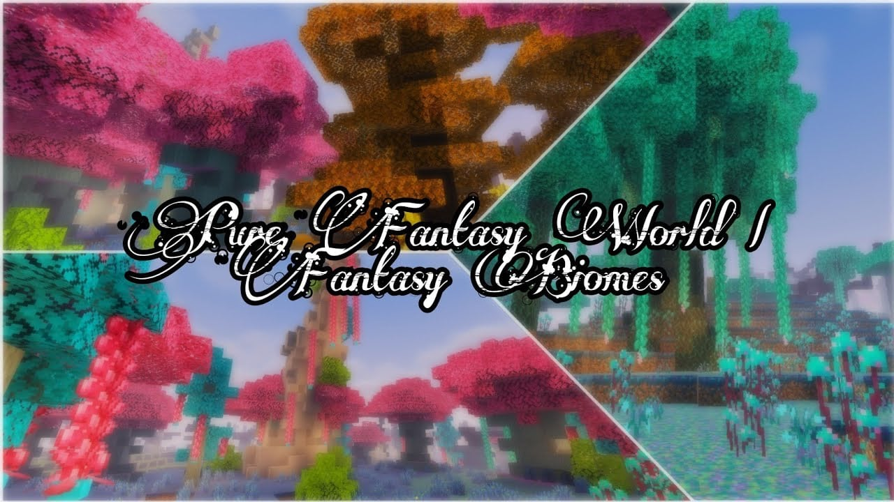 fantasy biomes addons,Pure fantasy world