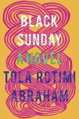 Black Sunday a novel by Tola Rotimi Abraham book cover