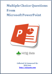 Download Microsoft PowerPoint MCQ Bank
