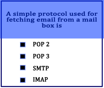 a-simple-protocol-used-for-fetching-email-from-a-mail-box-is