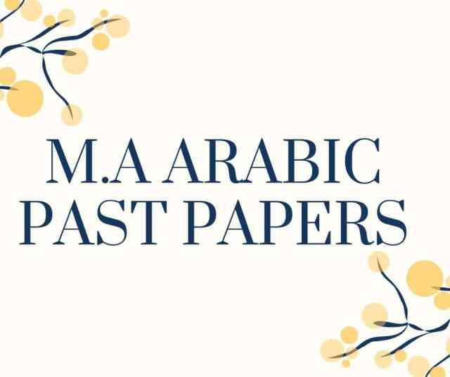 M.A ARABIC PAST PAPERS