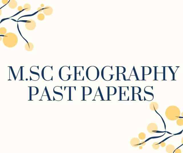 M.Sc. GEOGRAPHY PAST PAPERS