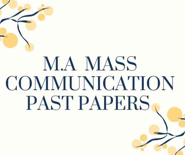 M.A MASS COMMUNICATION PAST PAPERS