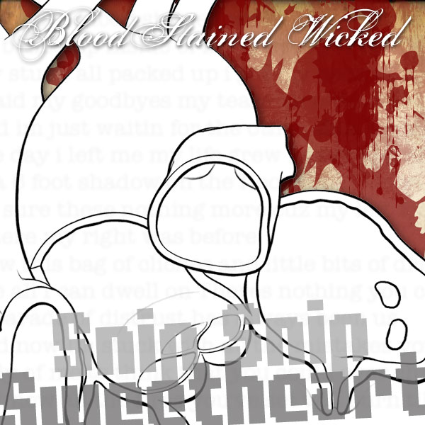 Snip Snip Sweethearts debut single BloodStained Wicked. Go buy it on iTunes!