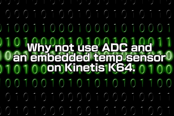 Why not use ADC and an embedded temp sensor on Kinetis K64