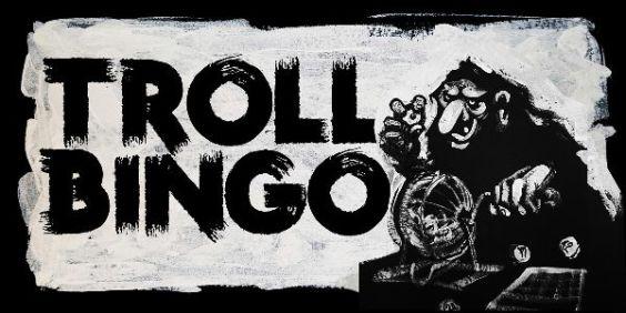 Troll Bingo at Raining Chainsaws